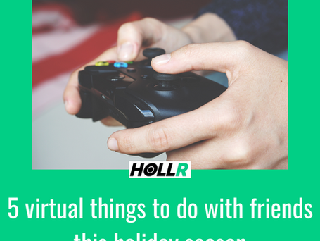 5 virtual things to do with friends this holiday season