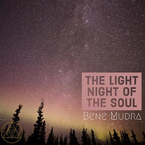 The Light Night Of The Soul Meditation