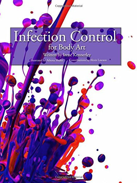 Infection Control for Body Art ( Irene Kennerley)
