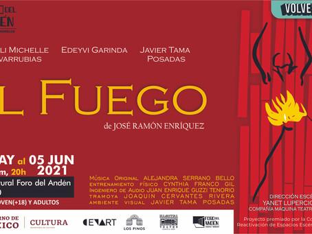 """Regresa la Compañía Máquina Teatro de Cuautla al Foro del Andén de Cuautla con """"El Fuego"""" ."""