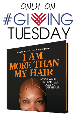 giving-tuesday-i-am-more-than-my-hair