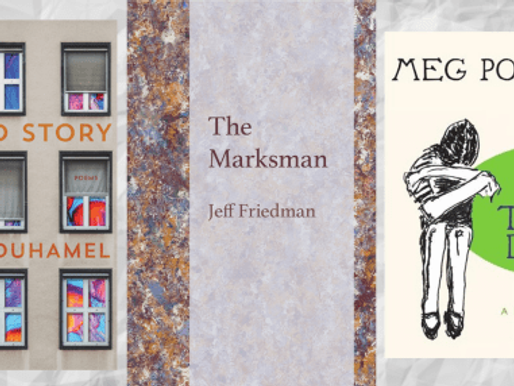 New Book News! Denise Duhamel, Jeff Friedman & Meg Pokrass