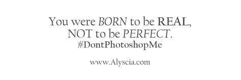 born real not perfect.jpg