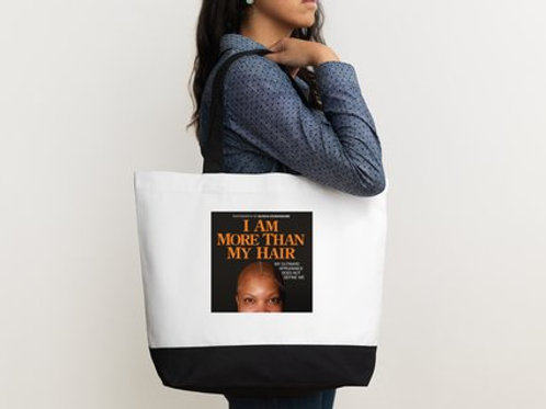 I Am More Than My Hair Tote