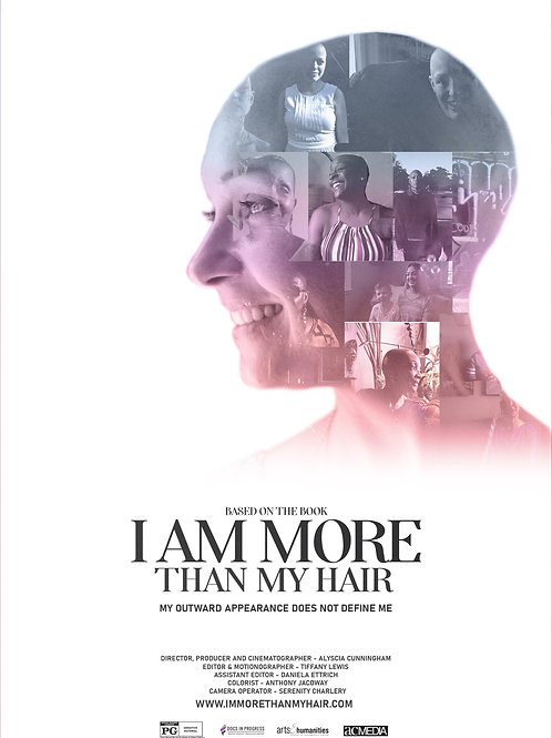 I Am More Than My Hair Poster