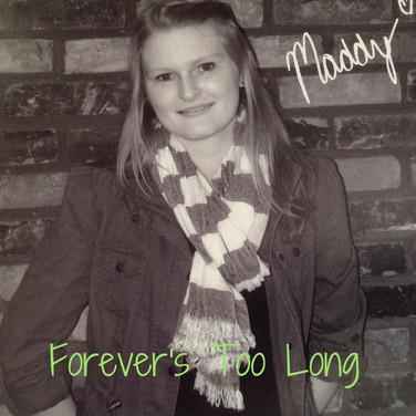Forever's Too Long-2.jpg