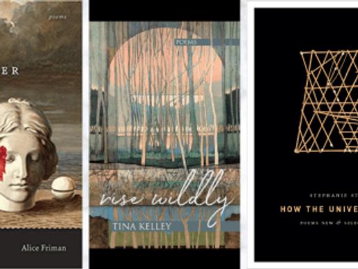 New Book News: Alice Friman, Tina Kelley & Stephanie Strickland