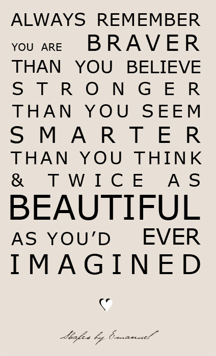 Remember...You Are Beautiful!