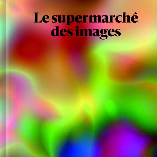 Le Supermarché des images
