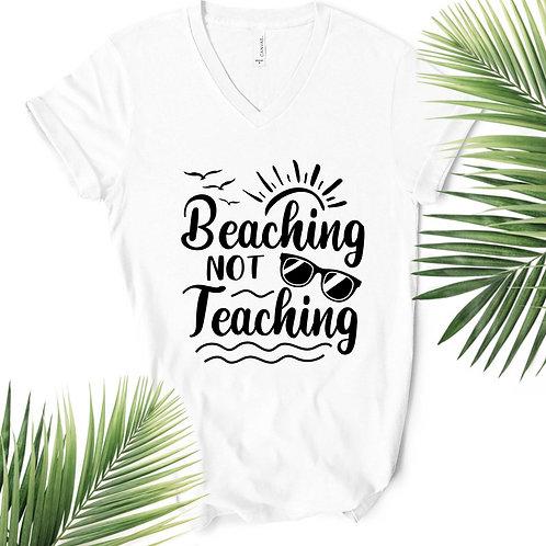 Beaching Not Teaching V-neck T-shirt