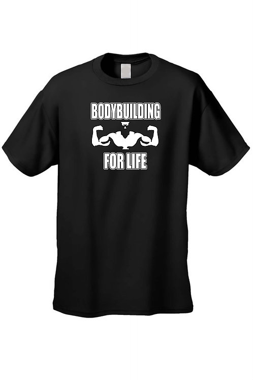Bodybuilding for Life Workout Fitness Short Sleeve T-Shirt