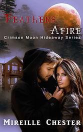 CMH-MireilleChester-FeathersAfire-eBook.