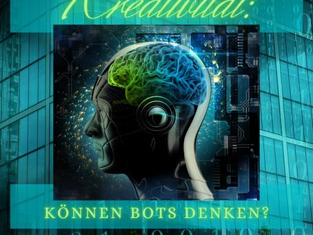 Kreativität: Können Bots denken?