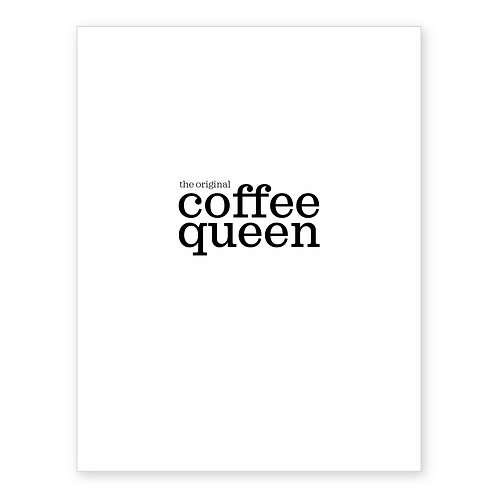 THE ORIGINAL COFFEE QUEEN