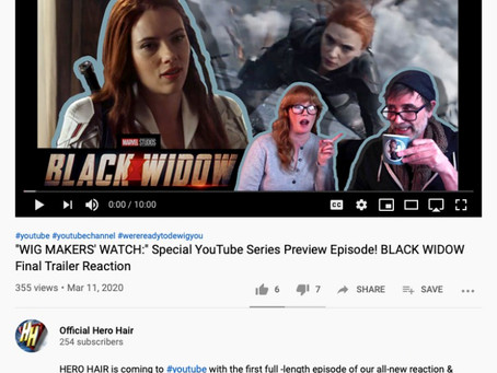 """""""WIG MAKERS' WATCH:"""" Special YouTube Series Preview Episode! BLACK WIDOW Final Trailer Reaction-"""