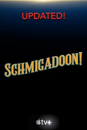 Schmigadoon updated.jpg
