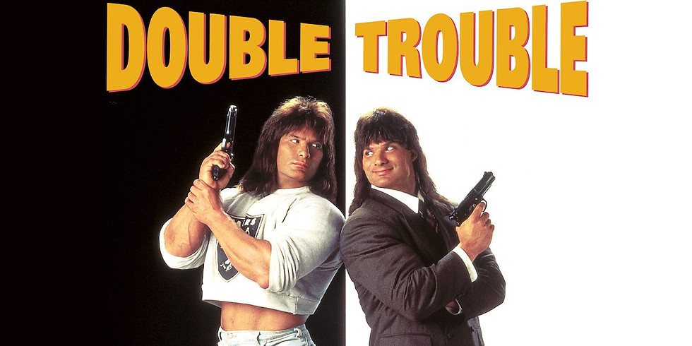 Horrible Movie Night- Double Trouble