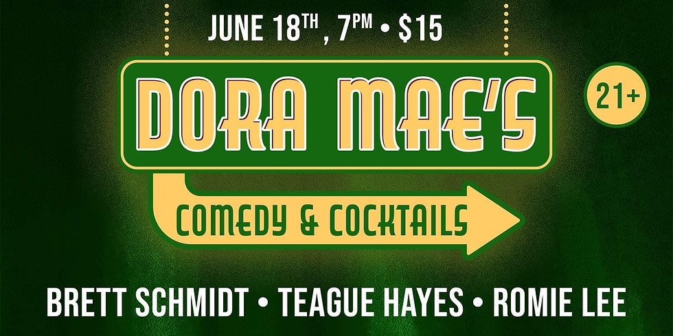 Dora Mae's Comedy & Cocktails feat. Romie Lee