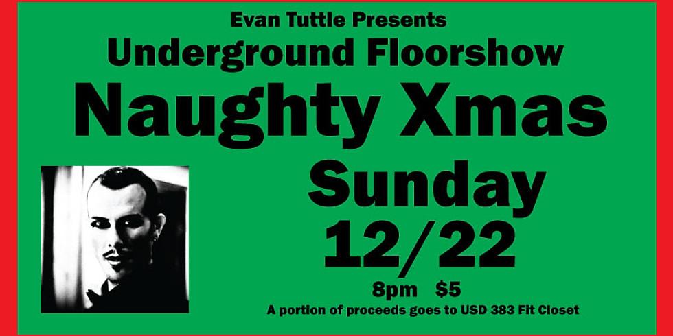 Evan Tuttle Presents The Underground Floor Show