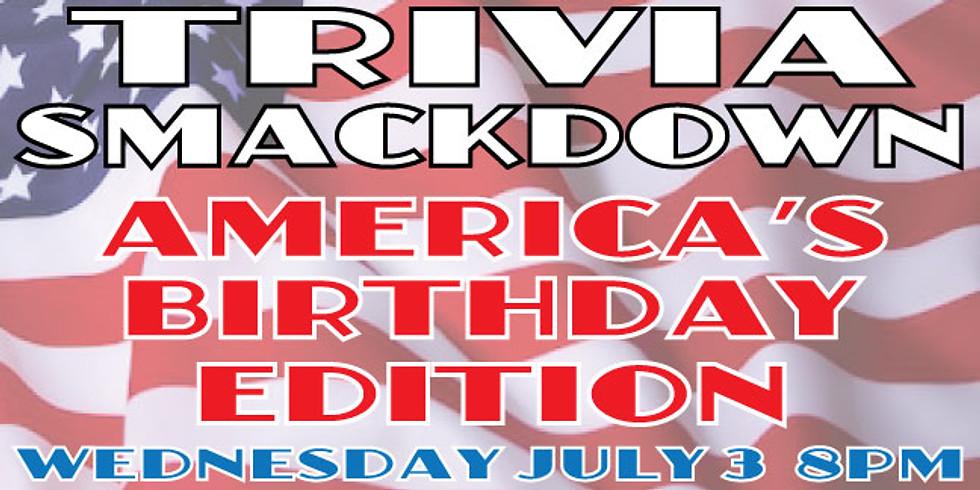 Trivia Smackdown: America's Birthday Edition