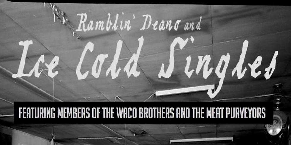 Ramblin' Deano & Ice Cold Singles