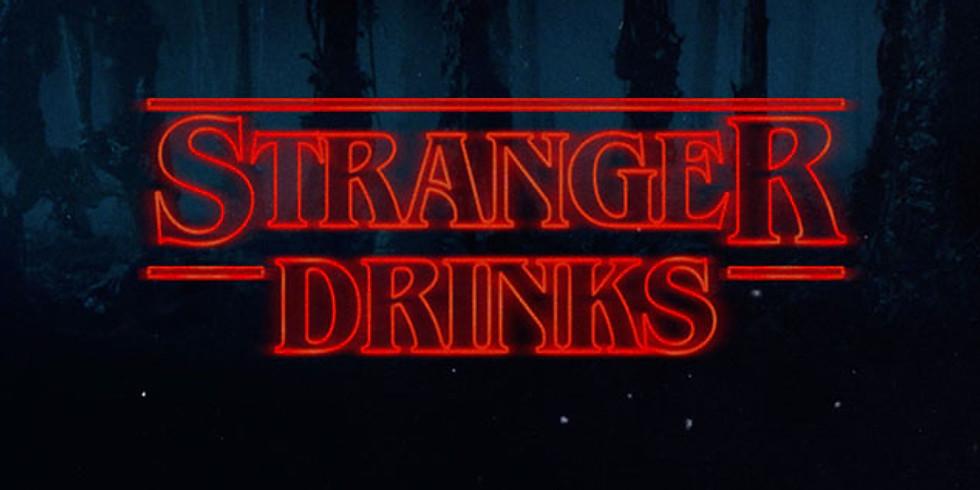 Stranger Drinks - 80's Theme Party