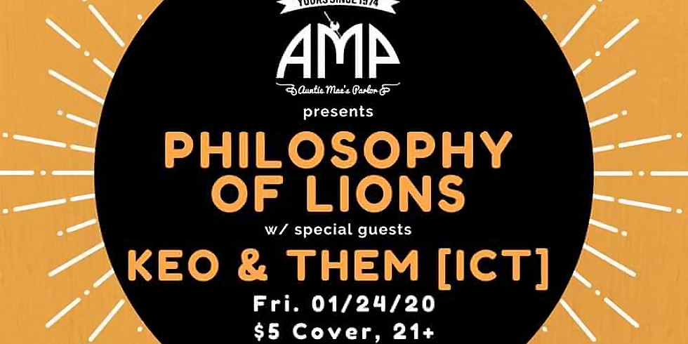 Philosophy of Lions w/ Keo & Them
