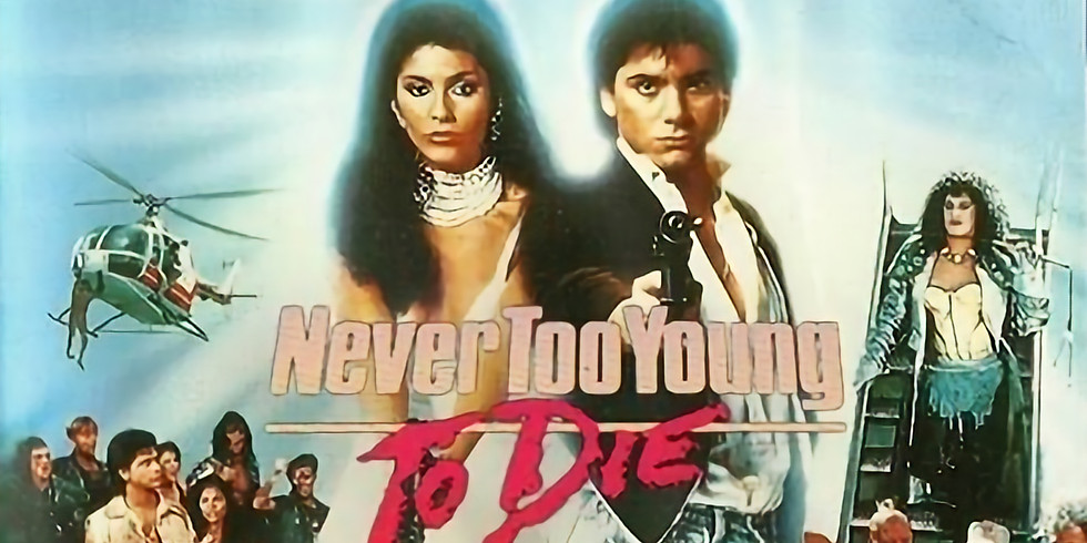 Horrible Movie Night w/ Paul Busetti- Never Too Young To Die
