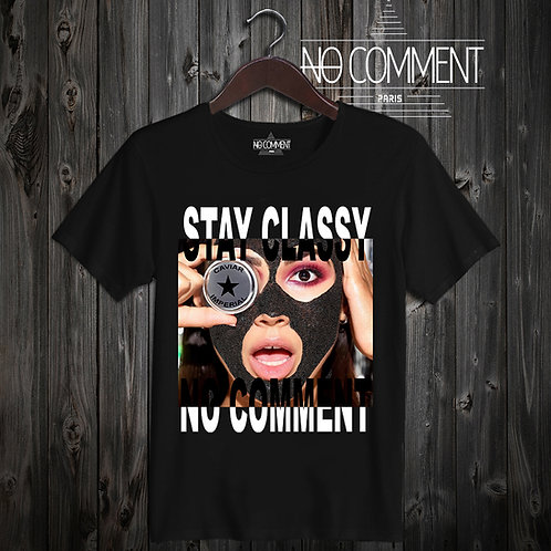t shirt stay classy ref: LTN198
