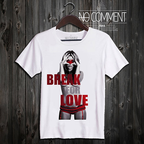 t shirt break for love ref: LTN04