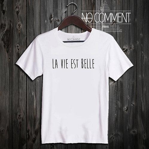t shirt la vie est belle ref: SOFT12