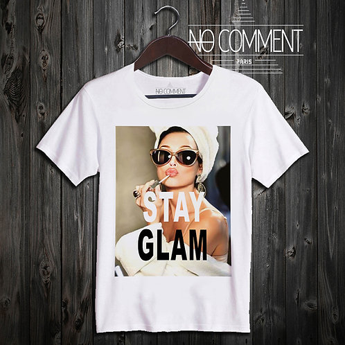 t shirt stay glam ref: TEND27