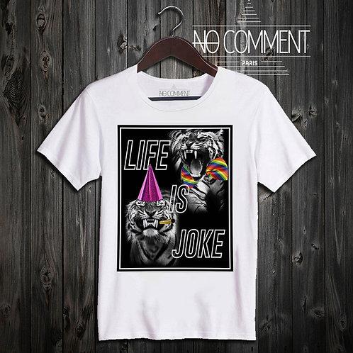 t shirt life is joke ref: NCP34