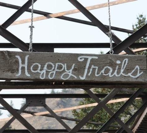 Happy Trails to You....