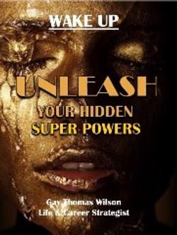 UNLEASH Your Hidden Super Powers