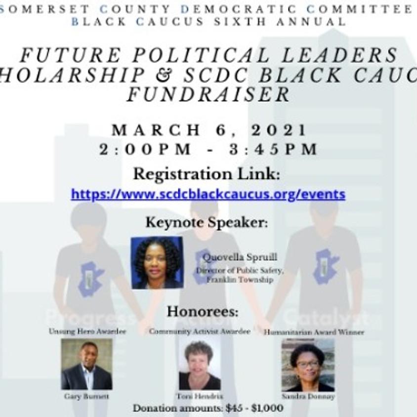 SCDC Black Caucus Sixth Annual Future Political Leaders Scholarship and SCDC Black Caucus Fundraiser Event