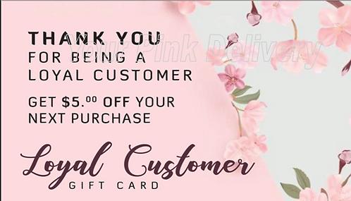 Loyal Customer Gift Card