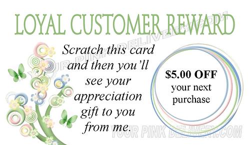 Loyal Customer Reward Scratch Off