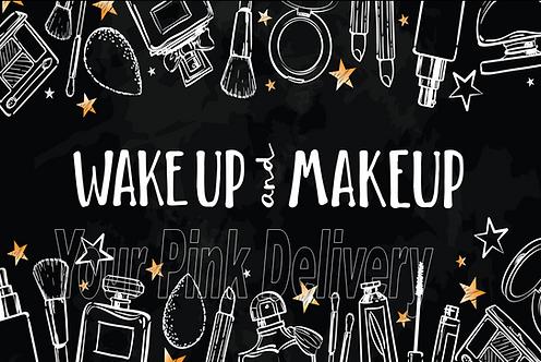 Wake Up and Make UP