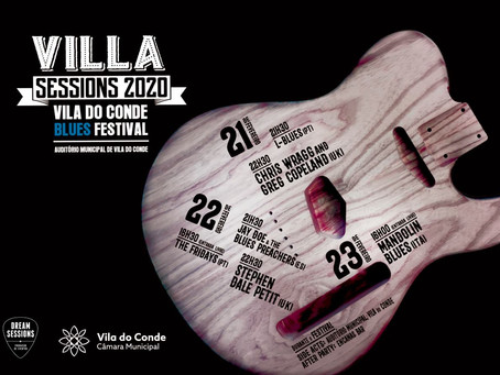 VILA SESSIONS - FESTIVAL DE BLUES VILA DO CONDE 2020