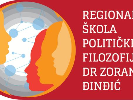 Konkurs za VII Regionalnu Školu Političke Filozofije dr Zoran Đinđić