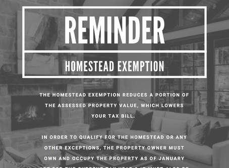 Don't Forget - Your Homestead Exemption Form