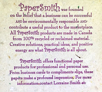 In 1999, back in Toronto, B. Lorraine Smith tried her hand at the papermaking and business. This was a handmade, letter-pressed sample card made from discarded invoices and wrapping paper.