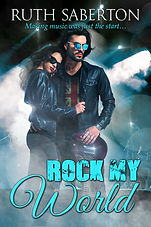 Ruth Saberton Rock My World British Rock Star Fiction book