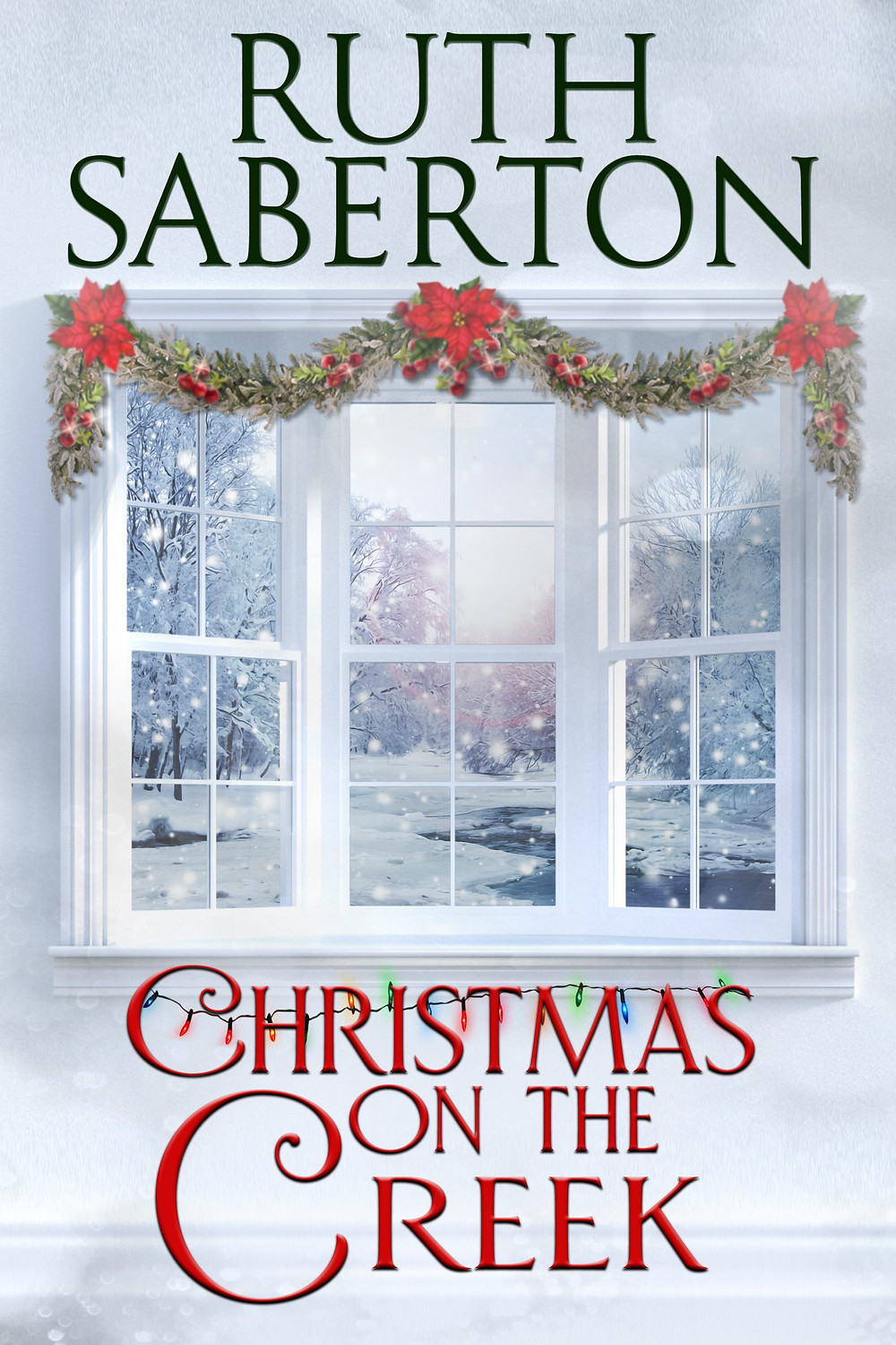 Ruth Saberton Christmas on the Creek