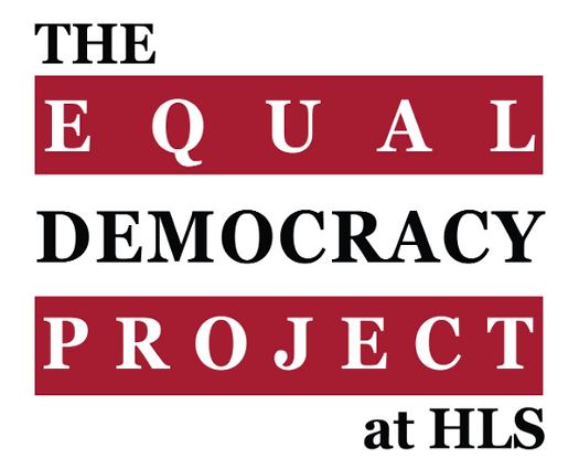 The Equal Democracy Project at Harvard Law School