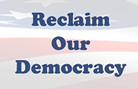 Reclaim Our Democracy