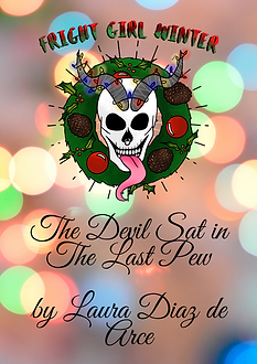 The Devil Sat in The Last Pew by Laura D
