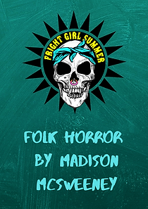 Folk Horror by Madison McSweeney.png