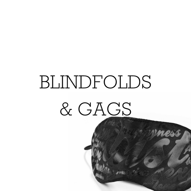 01 - Blindfolds & Gags.png